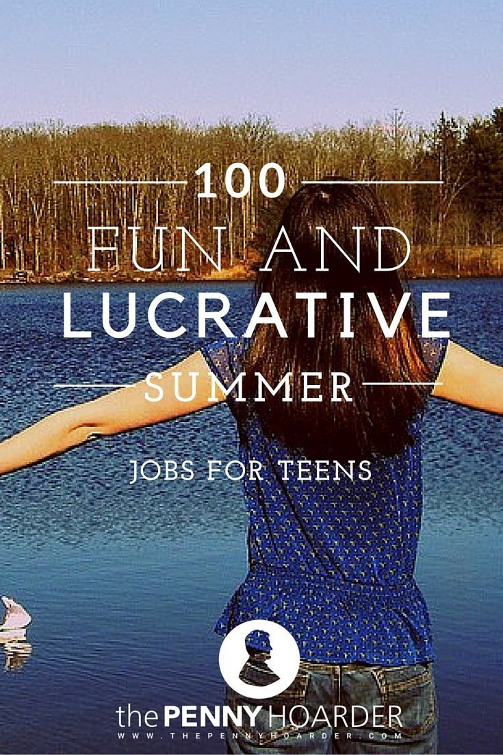 Wondering how to make money while you're out of school for the summer? From classic options like working in retail or babysitting to more imaginative options like developing an app or becoming a party princess, here are 100 summer jobs for teens. - The Penny Hoarder www.thepennyhoard...