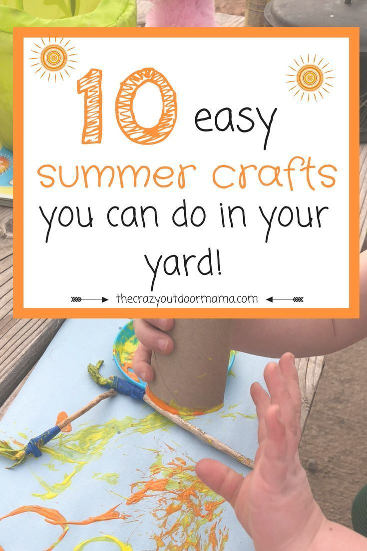 10 Easy Outdoor Crafts To Keep Your Toddler Busy Cute Kids Crafts