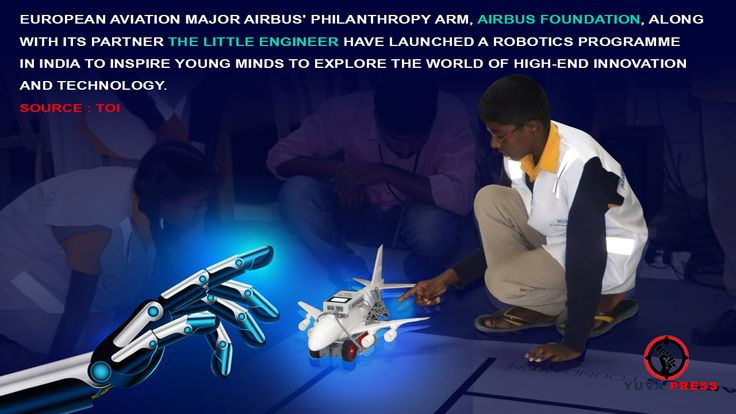 "Airbus believes that developing talent is critical to the future growth of aviation. This programme is a direct reflection of our efforts to contribute to the regional community and instill a passion for science and technology at an early age,"" Airbus executive vice president for engineering Charles Champion said. #Airbus #Robotics #India #LittleEngineer"