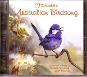 Favourite Australian Birdsong - Australia is a land of beautiful and unique birdsong. This album presents both a journey around the continent, and a personal selection of our favourite songbirds.