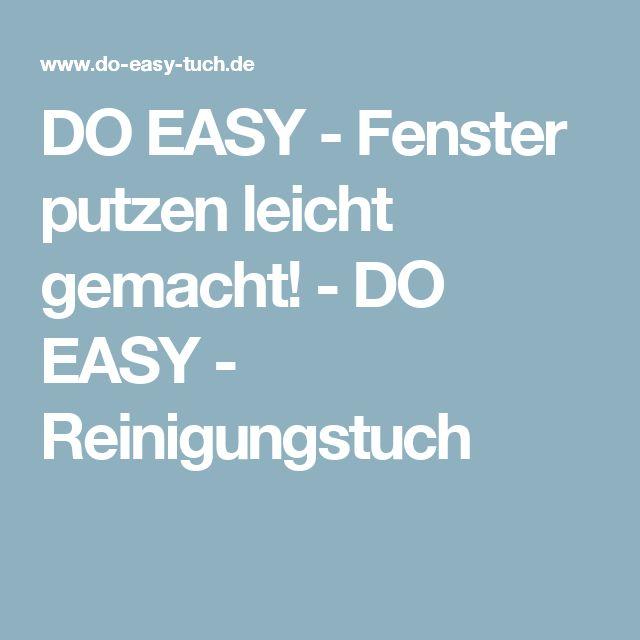 DO EASY - Fenster putzen leicht gemacht! - DO EASY - Reinigungstuch