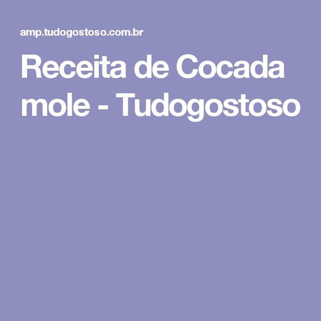 Receita de Cocada mole - Tudogostoso