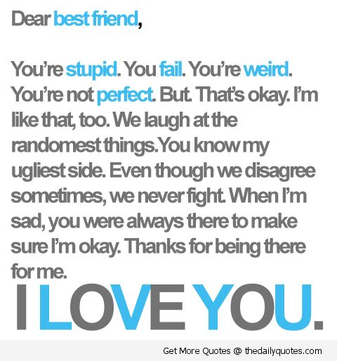 I Love You Quotes For Your Best Friend : draw for your best friend Best Friend, I Love You The Daily Quotes ...