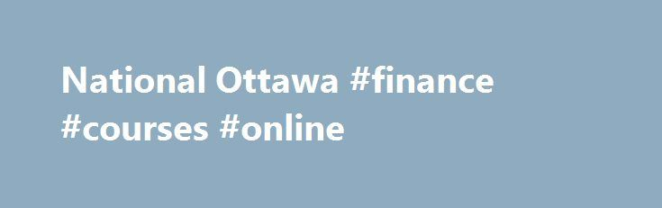 National Ottawa #finance #courses #online http://finance.nef2.com/national-ottawa-finance-courses-online/  #national auto finance # NEW! Friends Family Referral Program. National will pay $200.00 to you for every friend or family member you refer to us, who purchases, finances or leases a vehicle. In addition to you receiving $200.00 commission, your friend or family member will receive $200.00 off the purchase price of the vehicle. *Terms and conditions apply, contact a National…