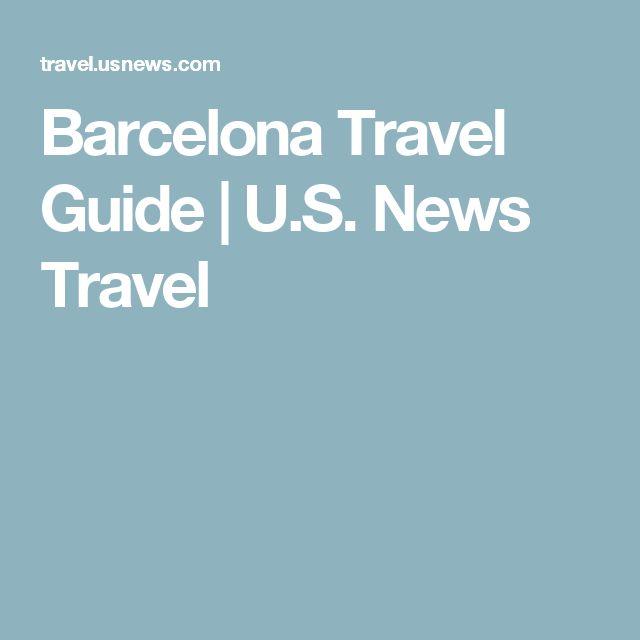 Barcelona Travel Guide | U.S. News Travel