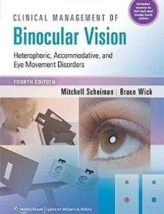 Clinical Management of Binocular Vision: Heterophoric Accommodative and Eye Movement Disorders free download by Mitchell Scheiman OD Bruce Wick OD PhD ISBN: 9781451175257 with BooksBob. Fast and free eBooks download.  The post Clinical Management of Binocular Vision: Heterophoric Accommodative and Eye Movement Disorders Free Download appeared first on Booksbob.com.