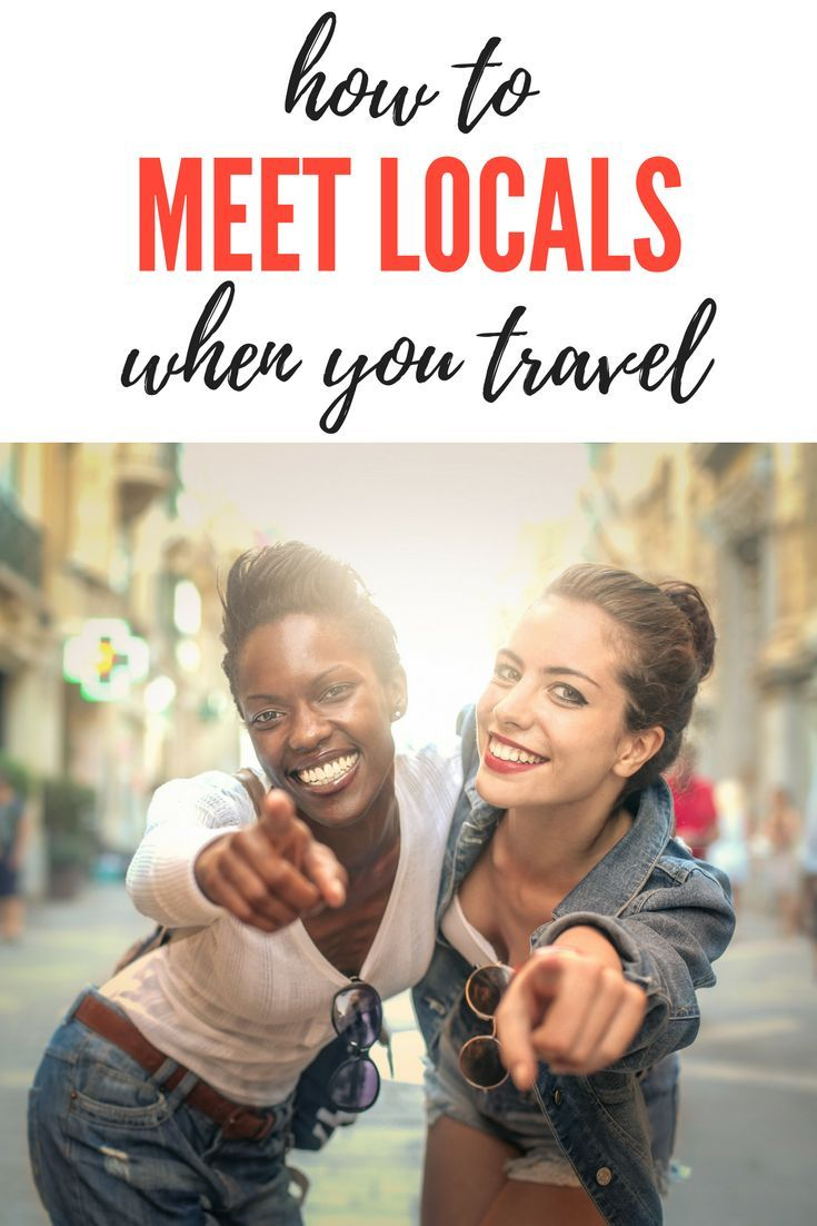 Tips and tricks for meeting locals when you're traveling. Ways to get the most out of a city and exploring by finding and getting to know locals.