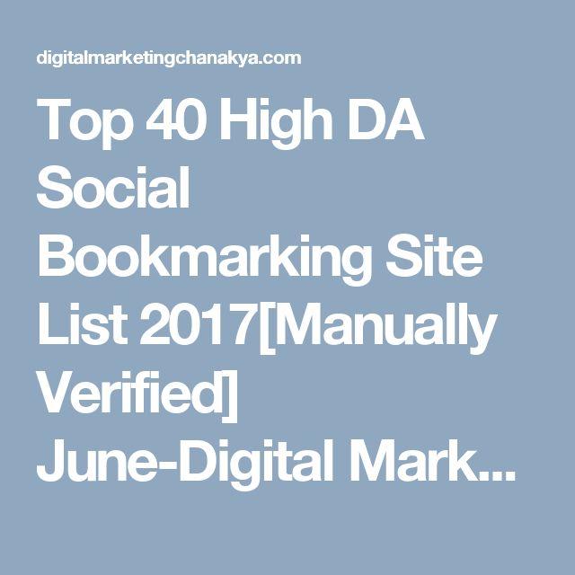 Top 40 High DA Social Bookmarking Site List 2017[Manually Verified] June-Digital Marketing Chanakya - Digital Marketing Chanakya