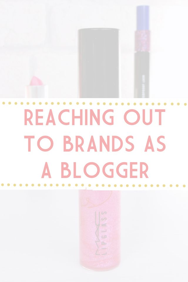 Reaching out to brands as a blogger