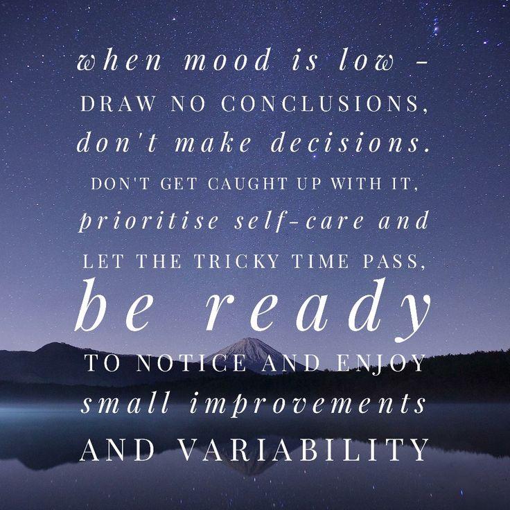 When mood is low