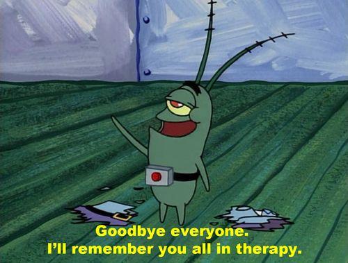 plankton, spongebob, therapy, sarcasm, false cheerfulness