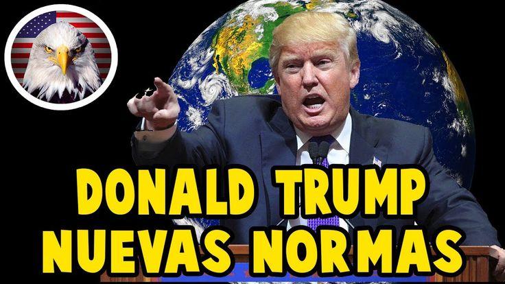 NUEVAS NORMAS DE TRUMP PARA EL MUNDO HOY 22 DE JULIO 2017, NOTICIAS ULTI...