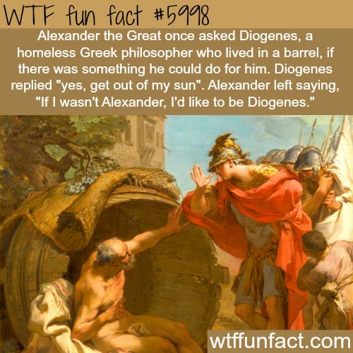 Alexander the Great and Diogenes - WTF fun facts.