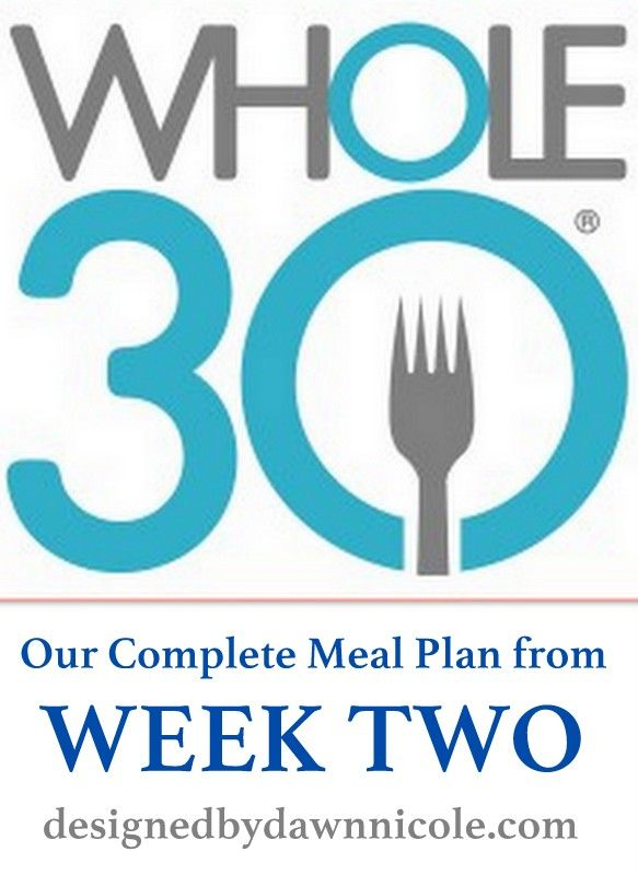 Whole30: Week 2′s Complete Meal Plan #whole30