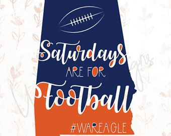 Auburn Tigers Saturdays are for Football .SVG File for Cricut, Silhouette Studio & more!