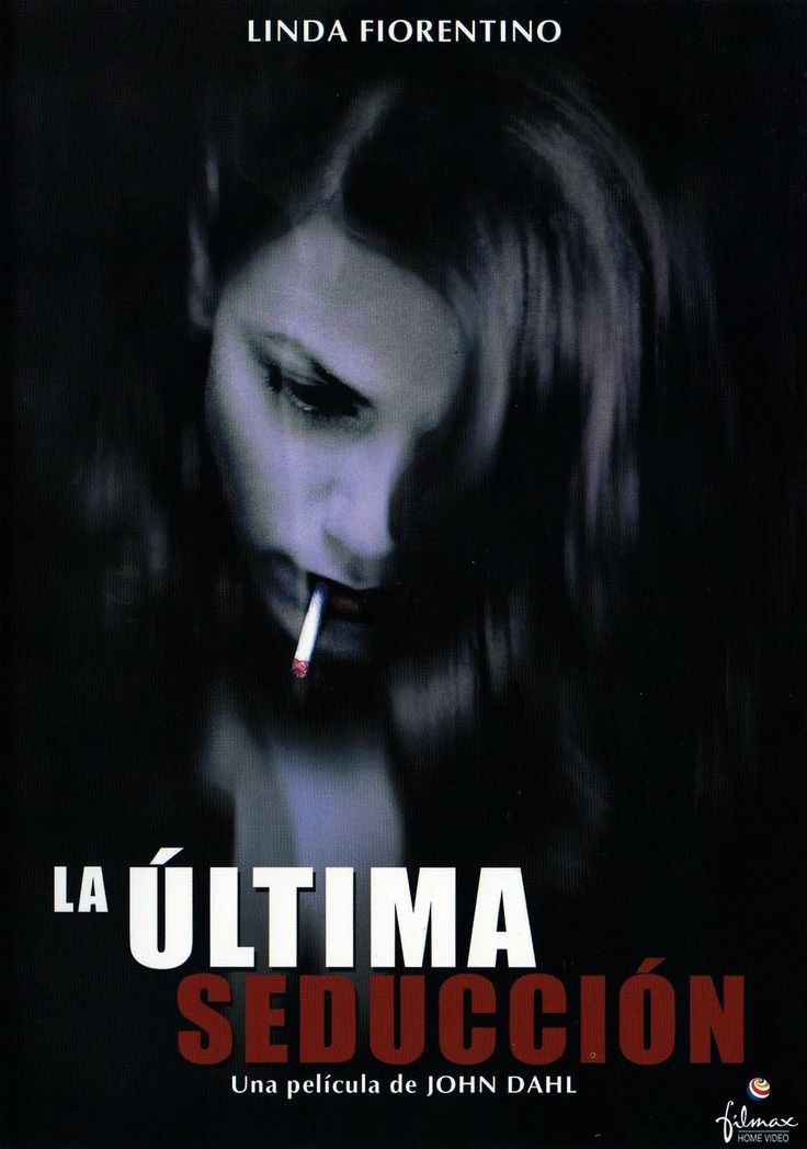 La última seducción / Dir: John Dahl. Intèrprets: Linda Fiorentino, Peter Berg, Bill Pullman.