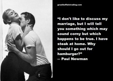 Free Thought For the Day: Paul Newman on Marriage to Joanne Woodward
