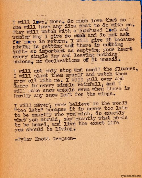 Ahhh - perfect poem to start the new year - Series #281 by Tyler Knott Gregson