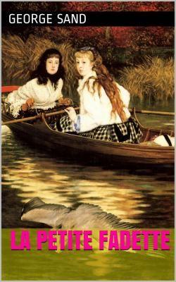 La Petite Fadette, est un roman de la romancière française George Sand.