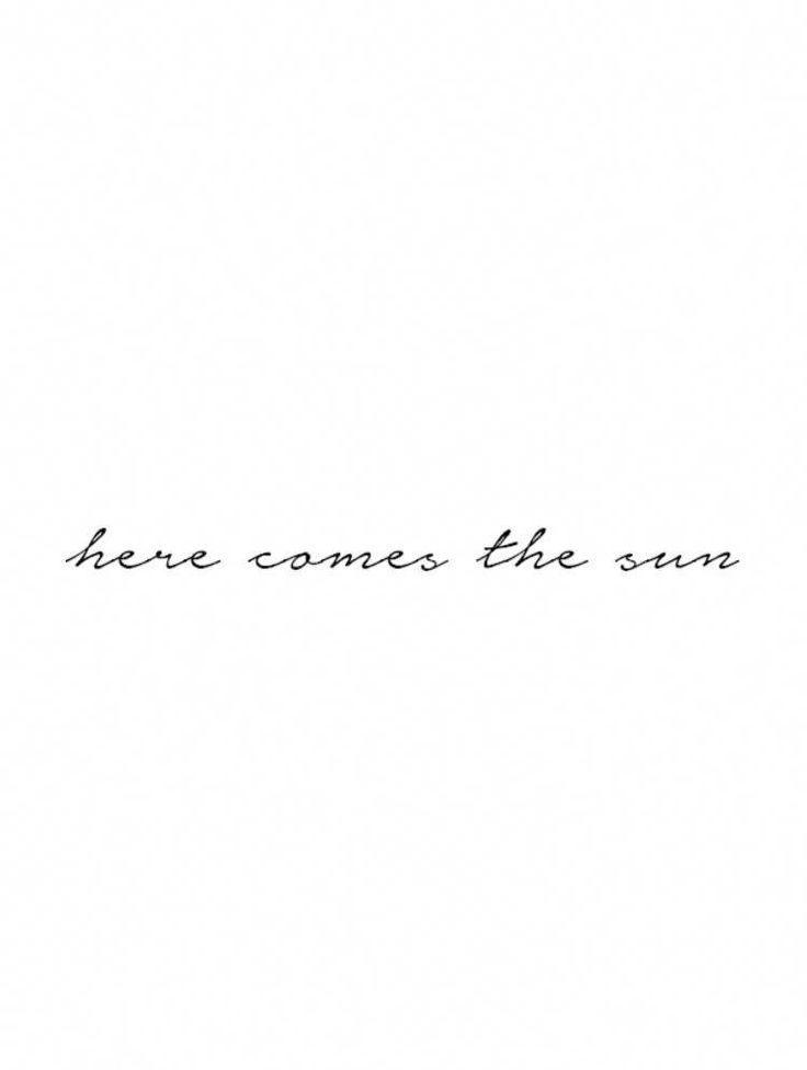 Here comes the sun tattoo. Beatles Tattoo. Minimalist tattoo. Beatles lyrics. …