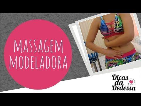 Dicas Da Dedessa - Auto-Massagem Modeladora - YouTube
