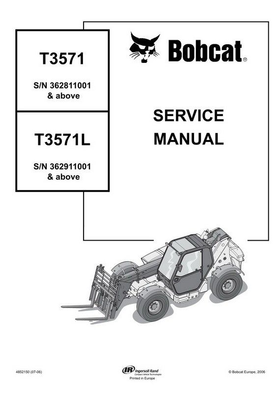 Bobcat T3571 L Telescopic Handler Service Manual 4852150 07 06 Repair Manuals Manual Bobcat