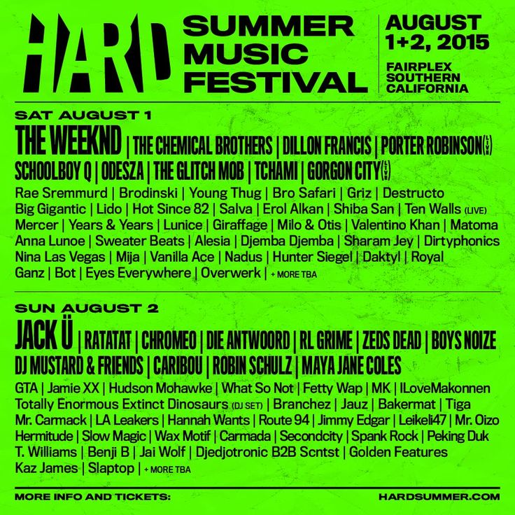 HARD SUMMER MUSIC FESTIVAL REVEALS LINE-UP Featuring  The Weeknd, Porter Robinson, Schoolboy Q