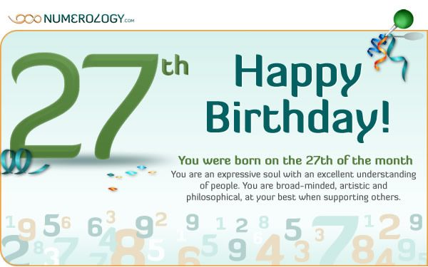 Born on the 27th of the Month The Numerology of the 27 Birth Day  by Hans Decoz      PrintPrint     EmailEmail  230 Your strengths ...