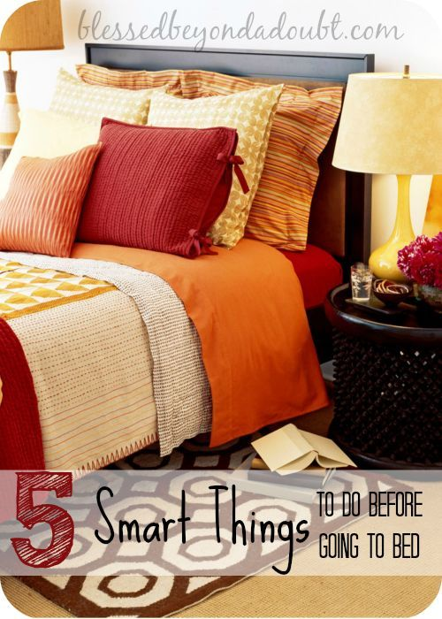 5 Smart Things To Do Before You Go To Bed Design Design