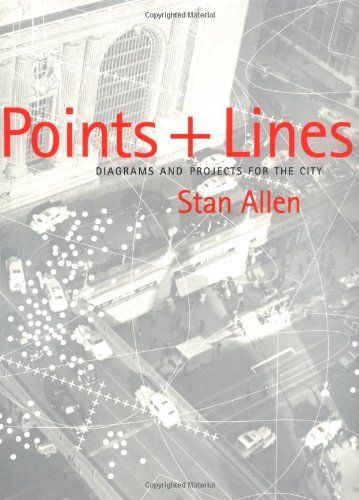 59 best architecture reading list images on pinterest library points lines diagrams and projects for the city stan allen publicscrutiny Images