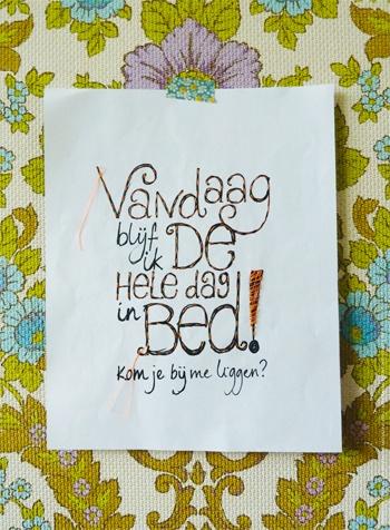 Leuke tekst voor boven je bed in de slaapkamer.