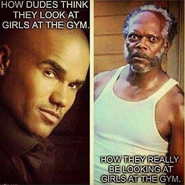 How Dudes Look At Girls In The Gym - Gym Memes, Gym Funny, Gym Humor, Fitness Meme, Fitness Memes, Fitness Funny, Fitness Jokes, Weight Loss, Weight Watchers, Fat, Cardio, Nutrition, Gains, Motivation, Inspiration, Fit Girl, Fit, Fit Addict, Food, lol, lmao, Exercise, Workout, Gym, Gym Time, Gym Rat, Gym Addict, Los Angeles, New York, Atlanta, Philadelphia, Washington DC, Miami, Houston, Toronto, Dallas
