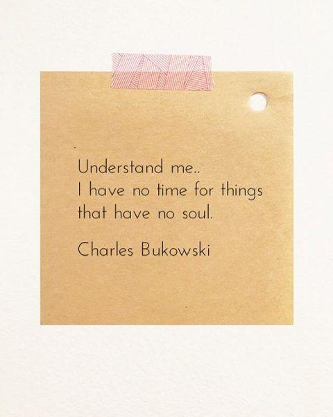 Soul - by Charles Bukoski