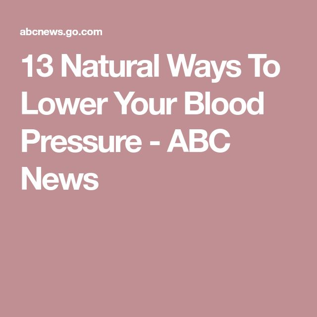 13 Natural Ways To Lower Your Blood Pressure - ABC News