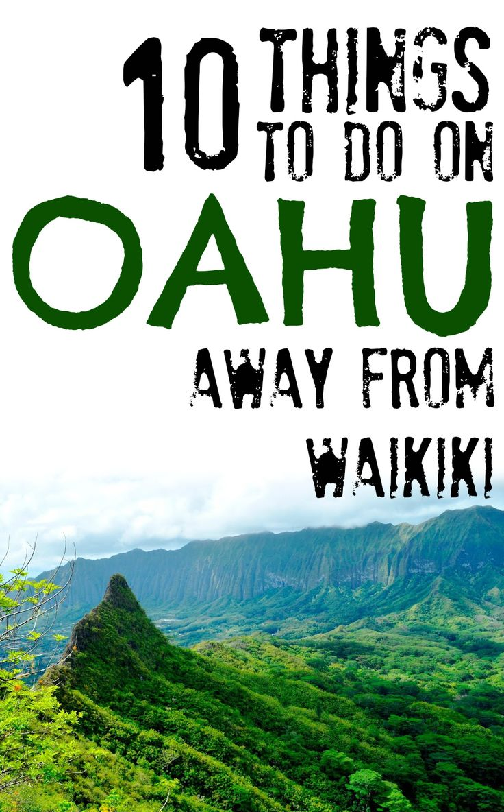 10 Things to do on Oahu Away From Waikiki
