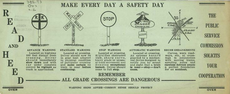 Make every day a safety day : remember, all grade crossings are dangerous, by the Public Service Commission of Oregon