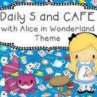 This package contains nearly everything you need for using Daily 5 and CAFE in your classroom, with an Alice in Wonderland theme!