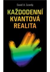 Každodenní kvantová realita (pouze e-kniha)