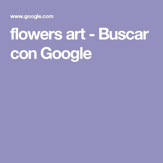 flowers art - Buscar con Google
