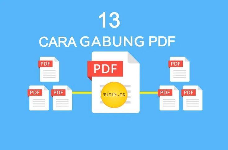 Gabung Pdf 13 Cara Menggabungkan File Pdf Menjadi Satu On Offline In 2020 Pdf Cara Filing
