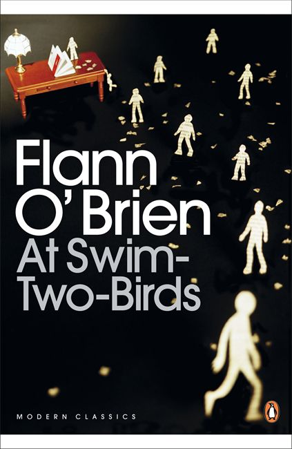 At Swim-Two-Birds by Flann O'Brien. 2006 choice for Dublin: One City, One Book. At Swim-Two-Birds is a novel of chaos, a wild and comic send up of Irish literature and culture which should be enjoyed for its exuberance and irreverence towards all sacred cows.