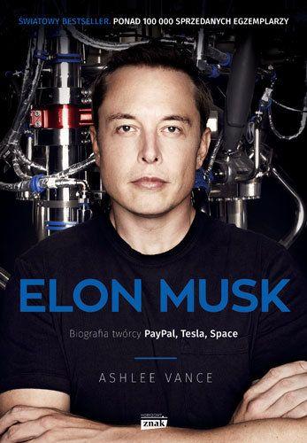 Elon Musk. Biografia twórcy PayPal, Tesla, SpaceX -   Vance Ashlee , tylko w empik.com: 41,99 zł. Przeczytaj recenzję Elon Musk. Biografia twórcy PayPal, Tesla, SpaceX. Zamów dostawę do dowolnego salonu i zapłać przy odbiorze!