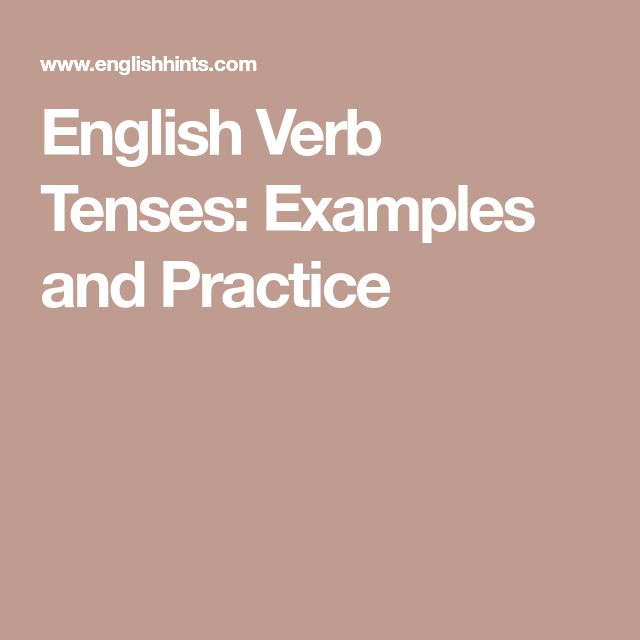 English Verb Tenses: Examples and Practice
