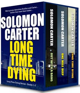 Long Time Dying – Private Investigator Crime Thriller series books 1-3 | Kindle Book Deal