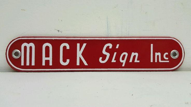 Old Mack Trucks Sign Inc. SSP Porcelain Door Sign Neon Gas Motor Oil Tag