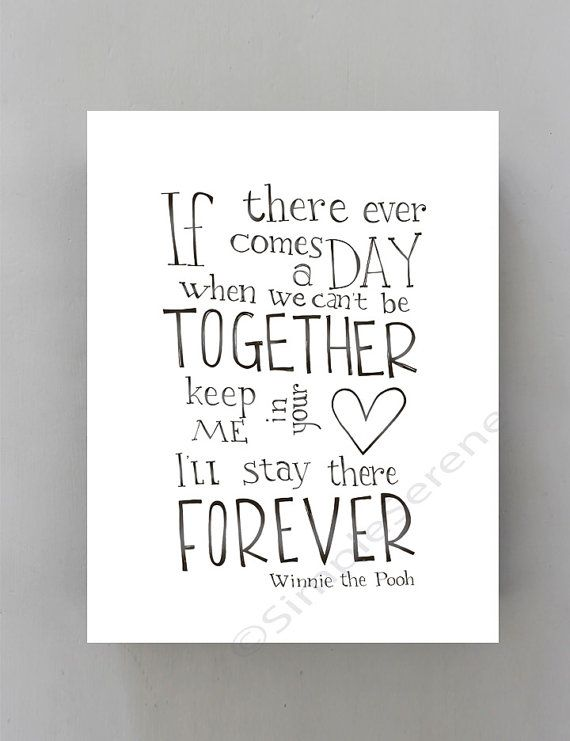 If there ever comes a day... Winnie the Pooh quote by SimpleSerene, $14.00
