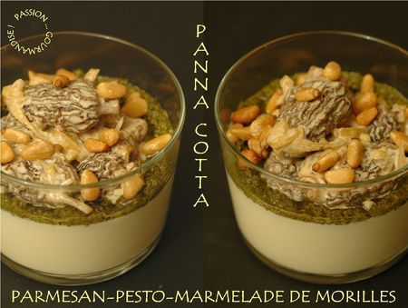 PANNA COTTA AU PARMESAN, PESTO & MORILLES