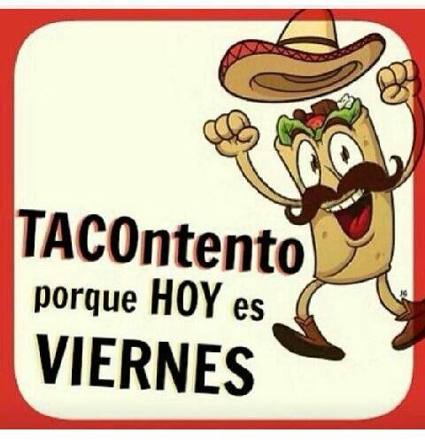 Viernes #tacotento #mexican #humor