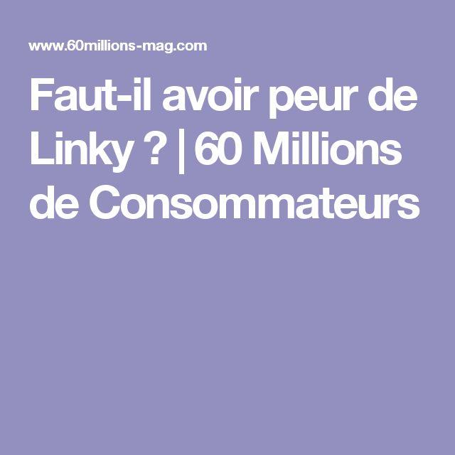 Faut-il avoir peur de Linky ? | 60 Millions de Consommateurs