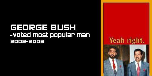 More popular than Sadam?